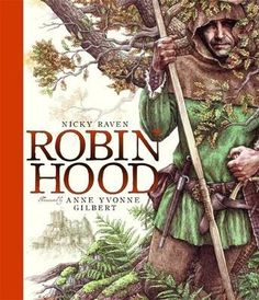 Robin Hood illustrated by A.Y. Gilbert
