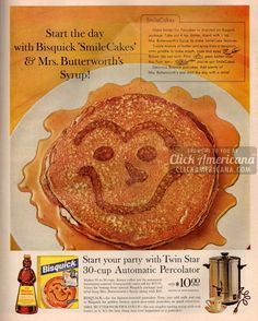 Start the day with SmileCakes and Mrs Butterworth's syrup! Bisquick -- for the lightest-hearted pancakes. Easy, just add milk and egg to Bisquick for Retro Recipes, Vintage Recipes, Vintage Ads, Vintage Advertisements, Butterworth, Milk And Eggs, Old Fashioned Recipes, Bisquick, Vintage Cookbooks