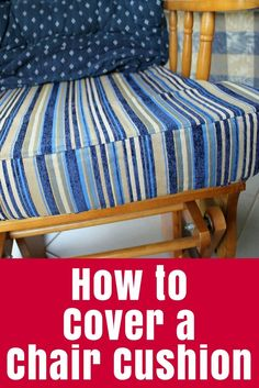 Step by step tutorial on how to cover a chair cushion by sewing a new cover - with a little baby vomit story thrown in! (click through for tutorial) Recover Patio Cushions, Big Cushions, Rocking Chair Cushions, Outdoor Chair Cushions, How To Make Pillows, Patio Furniture Cushions, Patio Chair Cushions, Diy Chair, Chair Cushion Covers