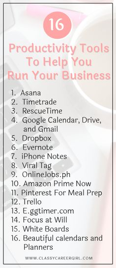 16 Productivity Tools I Use To Run My Business (CCG Podcast Classy Career Girl - Business Management - Ideas of Business Management - Dont be busy. Be productive. A must read for all small business owners! Starting A Business, Business Planning, Business Tips, Online Business, Business Website, Best Business To Start, Small Business Management, Small Business Organization, Business School