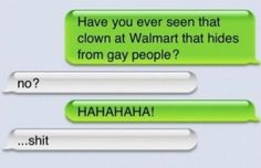 Have you seen that clown?