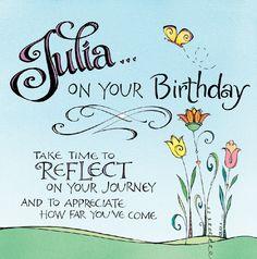 A birthday greeting for my friend Julia.