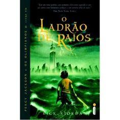 Percy Jackson e Os Olimpianos - O Ladrão de Raios - Rick Riordan
