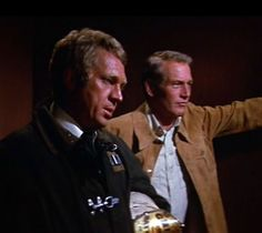 Steve McQueen, paul newman..... When these two guys met at the Towering Inferno the flames just went out because it got too.damn.cool! /GU