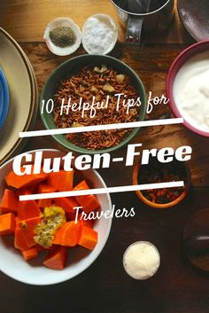 10 Helpful Tips for Gluten Free Travelers