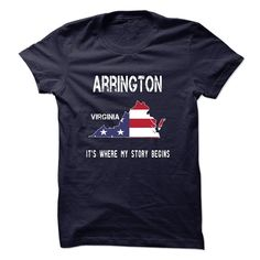 ARRINGTON - Its where my story begins! T Shirt, Hoodie, Sweatshirt