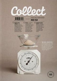 Collect magazine, issue 7, February 2012   Magazine Cover: Graphic Design, Typography, Photography  