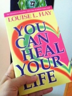 My 'bible' for inner healing.  Louise Hay knew affirmations worked before science 'proved' it.  Read her amazing story.