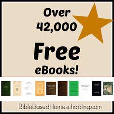 Over 42,000 FREE eBooks! | Bible Based Homeschooling