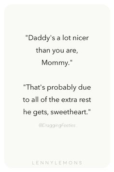 25 Funny Quotes for Mom – Disappointment Quotes # Parenting quotes Funny Quotes Mommy Quotes, Funny Mom Quotes, Daughter Quotes, Funny Humor, Being A Mom Quotes, Quotes Quotes, Tired Mom Quotes, Mom And Dad Quotes, Cousin Quotes
