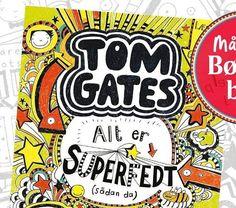 Tom Gates ALT ER SUPERFEDT sdan da er mnedens brneboghellip