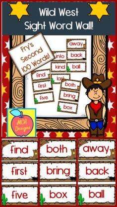 My Wild West sight word wall posters feature Fry's second 100 words. 39 pages of sight words accented with bright colors and western graphics!