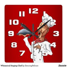 Whimsical Singing Chef Square Wall Clock - A colorful whimsical clock for your kitchen or restaurant sold at DancingPelican on Zazzle.