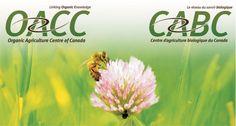 Organic Agriculture Centre of Canada / Centre d'agriculture biologique du Canada Trade Association, Agriculture Biologique, Canada, Sustainability, Centre, Environment, Organic, Health, Health Care