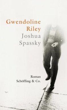 Joshua Spassky : Roman by Gwendoline Riley | LibraryThing