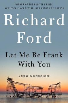 In four linked stories, set in the New Jersey suburbs, Ford's character Frank Bascombe contemplates aging, marriage and Hurricane Sandy.