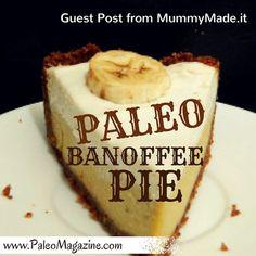 Paleo Banoffee Pie Recipe – Guest Post from MummyMade.It http://paleomagazine.com/paleo-banoffee-pie-recipe-guest-post #paleo #gf #glutenfree #recipe #diet