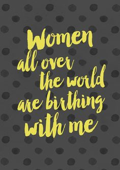 Women all over the world are birthing with me [Affirmation]