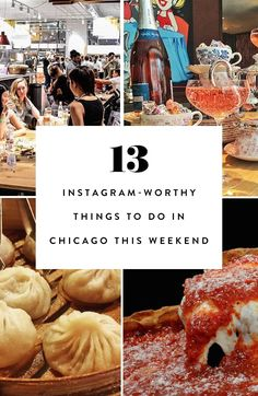 From biking around town to taste-testing the best deep dish—did it really ever happen if you didn't 'gram it? Here are the best things to do in Chicago this weekend.