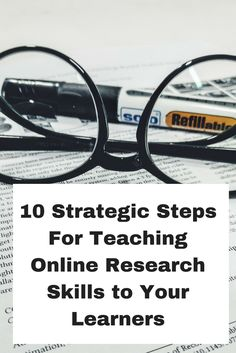 10 Strategic Steps for Teaching Online Research Skills to Your Learners Research Sources, Research Skills, Research Paper, School Library Displays, Library Research, Teaching Secondary, Genius Hour, Information Literacy, School Librarian