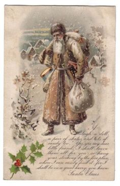 Santa Claus in Brown Robe Carrying Toys~Village Scene~Poem~Christmas~1907+ #Christmas