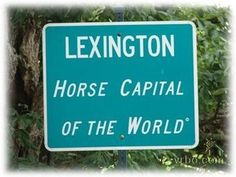 To do: Lexington, Ky... Only one more month !