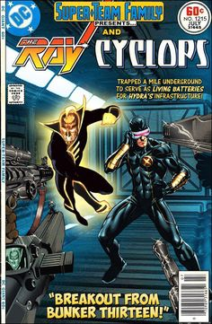 Super-Team Family: The Lost Issues!: The Ray and Cyclops