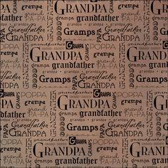 "Dinglefoot's Scrapbooking - Grandpa 12"" x 12"" Vellum Scrapbook Paper, $0.75 (http://www.dinglefoot.com/grandpa-12-x-12-vellum-scrapbook-paper/)"
