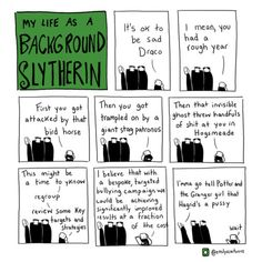 My Life as a Background Slytherin: Draco Malfoy Harry Potter Comics, Harry Potter Universal, Harry Potter Fandom, Harry Potter Memes, Background Slytherin, Slytherin Pride, Slytherin Quotes, Slytherin Aesthetic, Ravenclaw