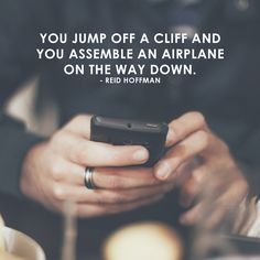 """""""You jump off a cliff and assemble an airplane on the way down"""" Reid Hoffman - Brand Me Famous Academy launching soon! Sign-up to be a part of it www.brandmefamous.... #entrepreneur #entrepreneurship #southafrica #dowhatyoulove #startups #business #online #buinessmen #instadaily #motivation #inspiration #creatives #branding #marketing #buildyourbrand #ownbusiness #ownbrand #academy #mentorship #life #justdoit #knowledge #success #yolo"""