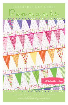 What a darling quilt. Pennants Quilt Pattern Lakehouse Dry Goods #LHP-1206 - Fat Quarter Shop