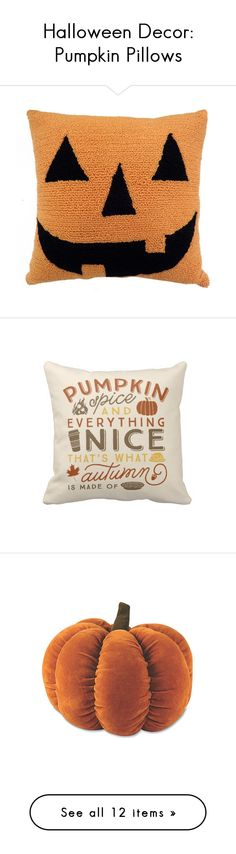 """""""Halloween Decor: Pumpkin Pillows"""" by polyvore-editorial ❤ liked on Polyvore featuring Halloween, pumpkinpillows, home, home decor, pillows, halloween, orange, pumpkin home decor, halloween home decor and orange home accessories"""