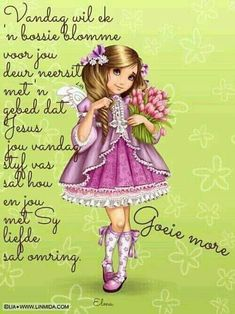 Lekker Dag, Goeie More, Good Morning Wishes, Aurora Sleeping Beauty, Afrikaanse Quotes, Mornings, Decoupage, Acre