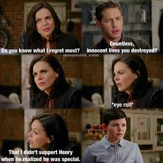 """OUAT. """"That I didn't support Henry when he realized he was special."""""""