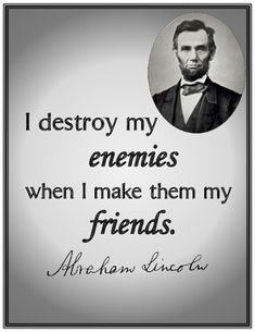 """Abraham Lincoln Quote Response Activity- I love this quote.  Great classroom discussion - pair with """"Enemy Pie"""" book."""