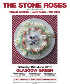 Brilliant Stone Roses poster advertising their Glasgow Green gig in 2012. I've always loved their artwork!