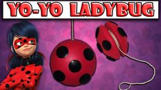 ♥ Tutorial: Yo-yo Ladybug    Miraculous Ladybug o La Prodigiosa ♥