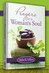 Order Julie's devotional book and take time to pray--for yourself!