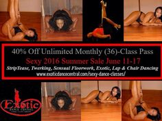 Sexy Summer Class Discount -Get It Now!!!!! Check out this sexy hot discount at Exotic Dance Central, #summersale, #saturday  40% Off Unlimited Monthly Sexy Fit (36)-Class Pass Classes Include: Exotic Dance, StripTease Dance, Bootywerk & Twerking, Chair Dancing, Lap Dancing & Sensual Floorwork Only $360, (Discounted $10 per class, Reg Price $25-per class)  Additional Info Check Out Our WebSite.  http://www.exoticdancecentral.com/sexy-dance-classes/