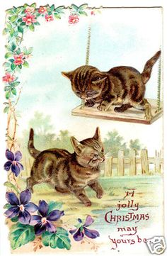 """Vintage Christmas Kittens  """"A Jolly Christmas May Your's Be""""....very cute"""