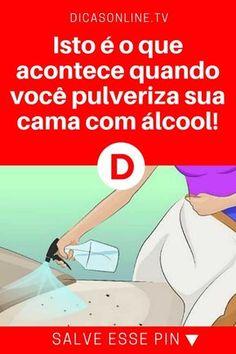 Alcool etilico | Isto é o que acontece quando você pulveriza sua cama com álcool! | Você vai gostar de saber. Leia e saiba.