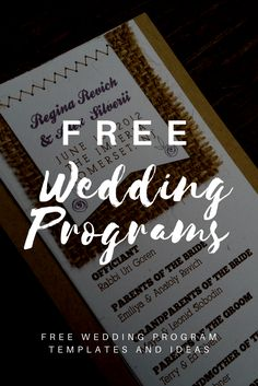 Take a peek at our list of free wedding program templates and ideas. Learn how to design and print your own instead of adding more to the budget. Wedding Program Examples, Creative Wedding Programs, Diy Wedding Program Fans, Wedding Program Template Free, Wedding Reception Timeline, Printable Wedding Programs, Wedding Templates, Wedding Invitation Templates, Wedding Invitations