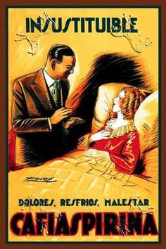 Cafiaspirina                                                                                                                                                                                 Más Vintage Italian Posters, Pub Vintage, Vintage Advertising Posters, Vintage Signs, Vintage Advertisements, Vintage Images, Advertising History, Retro Poster, Poster Ads