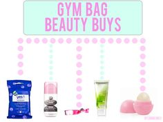 Gym Bag Beauty Buys! What do you use at the gym to say gorge?