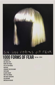 Sia Album, Album Songs, Poster On, Poster Wall, Poster Prints, Sia Video, 1000 Forms Of Fear, Sia Music, Minimalist Music