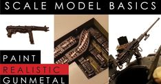 How to paint realistic gunmetal on scale model tanks, planes, armor and military figures. © Dave's Model Workshop www.davesmodelworkshop.com
