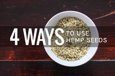 Hemp hearts are packed with nutrition - one tablespoon has 5g of protein! These 4 ways to use hemp seeds make it easy to incorporate them into your diet.