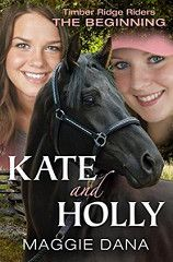 Horse Book Review: Timber Ridge Riders the Beginning: Kate and Holly