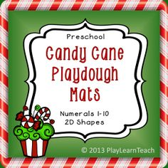 Preschool Candy Cane Playdough Mats - Numerals 1-10 and 7 basic shapes ...