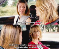 Bridesmaids lol.